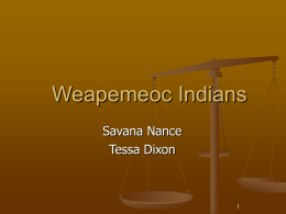 Weaponmeoc Indians (Savana, Tessa)