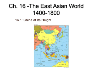 Ch. 16 -The East Asian World 1400-1800