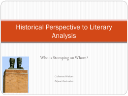 Historical Perspective to Literary Analysis