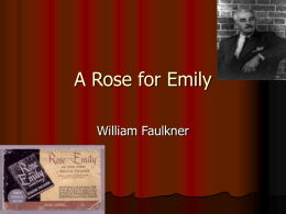 an analysis of a rose for emily on an interpretation of william faulkner