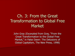 Ch. 3: From the Great Transformation to Global Free Market (Gray)