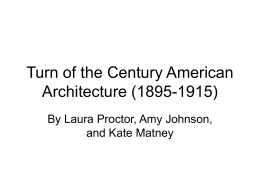 Turn of the Century American Architecture (1895-1915)