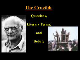 Arthur Miller/Crucible Debate & Questions