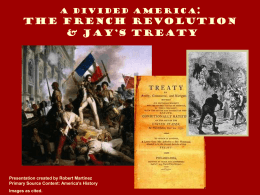French Revolution and Jay`s Treaty