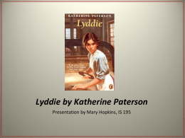 PowerPoint: Lyddie by Katherin Paterson