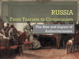 RUSSIA From Tsarism to Communism