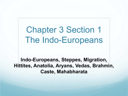 Chapter 3 Section 1 The Indo-Europeans