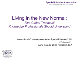 SLA-The ASian Chapter - Special Libraries Association