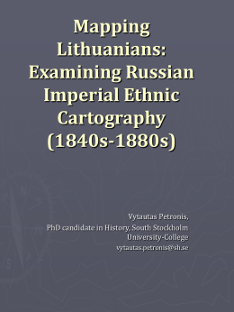 Mapping Lithuanians: Examining Russian Imperial Ethnic