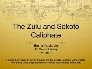 The Zulu and Sokoto Caliphate - Course
