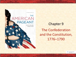 Ch 9 The Confederation & The Constitution