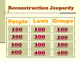 Reconstruction Jeopardy