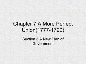 Chapter 7 A More Perfect Union(1777-1790)