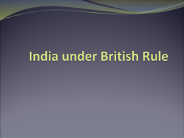 India under British Rule - PowerPoint Lecture & Primary Sources