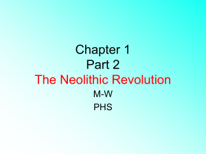 Chapter 1 The Neolithic Revolution