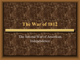 Causes for the War of 1812 - Greensboro Academy 8th Grade History