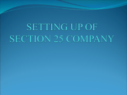 SETTING UP OF SECTION 25 COMPANY