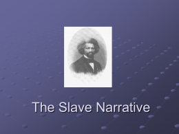 The Slave Narrative
