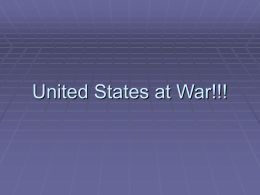 United States at War!!!