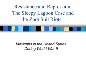 Resistance and Repression: The Sleepy Lagoon Case and the Zoot