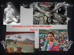 Guatemalan Civil War Pt_ 2