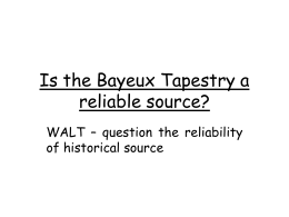 Is the Bayeux Tapestry a reliable source?