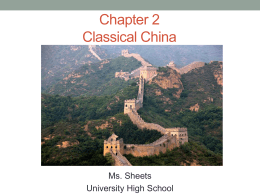 Classical Civilization: China - Ms. Sheets` AP World History Class