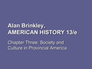 Chapter Three: Society and Culture in Provincial America