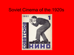 Soviet Cinema of the 1920s: Basic Context