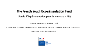 The French Youth Experimentation Fund Fonds d*expérimentation