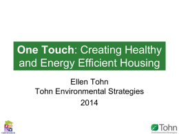 One Touch: Creating Healthy and Energy Efficient Housing