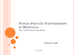 Public-Private Partnerships in Mongolia: Now and Futures Prospects