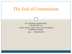 The Fall of Communism - AP World History with Ms. Cona