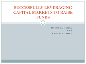 succesfully leveraging capital markets to raise funds