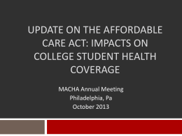 Update on the Affordable Care Act: Impacts on College Student