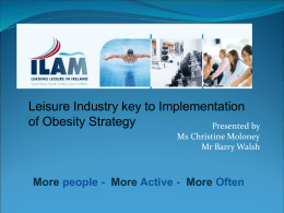 Presentation by Institute of Leisure and Amenity Management