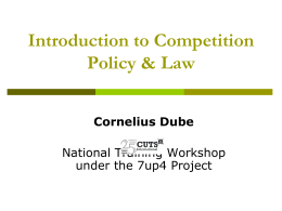 Introduction to Competition Policy and Law