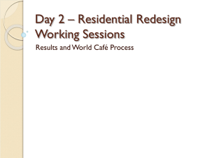 Day 2 – Residential Redesign Working Sessions