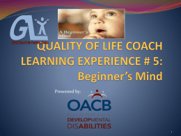 QUALITY OF LIFE COACH LEARNING EXPERIENCE # 5 Beginner