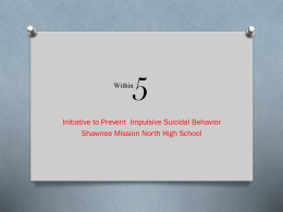 "Suicide Prevention ""Within 5"""