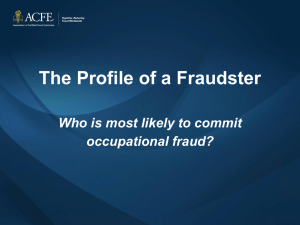 Profile of a Fraudster - Association of Certified Fraud Examiners