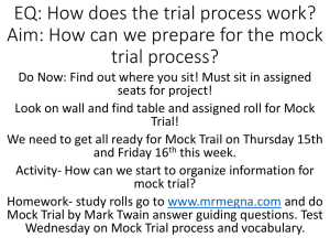 EQ: How does the trial process work? Aim: How can we better