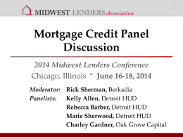 Mortgage Credit Panel Discussion