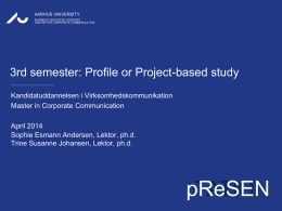 Profile or Project-based study