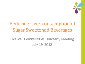 Reducing Over-Consumption of Sugar Sweetened Beverages