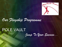 Our Flagship Programme Pole Vault