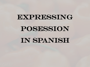 Expressing Posession in Spanish