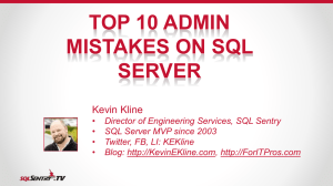 Top 10 Admin Mistakes on SQL Server
