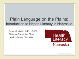 Plain Language Sweeping the Plains: Health Literacy initiatives in