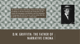 d.W. Griffith: The father of narrative cinema